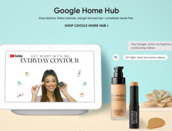 Sephora Brings Beauty to the Google Home Hub